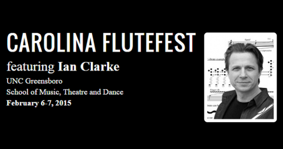 The UNCG School of Music, Theatre and Dance presents Carolina FluteFest February 6-7, 2015.
